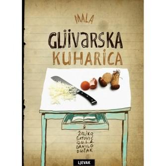 Željko Šatović: Danilo Dučak: Mala gljivarska kuharica